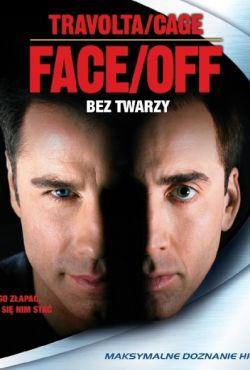 Bez twarzy / Face/Off