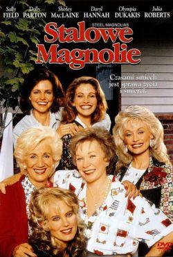 Stalowe magnolie / Steel Magnolias