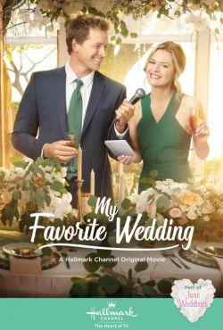 Moje najlepsze wesele / My Favorite Wedding