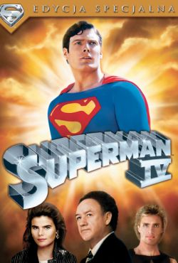 Superman IV / Superman IV: The Quest for Peace