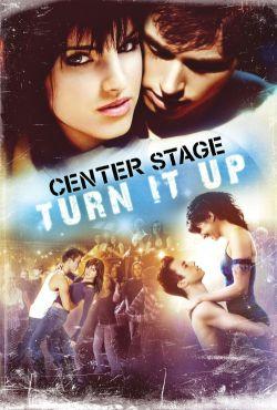 Światła sceny: chwytaj szansę / Center Stage: Turn It Up