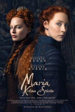 Maria, królowa Szkotów / Mary Queen of Scots