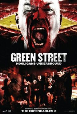 Hooligans 3 / Green Street 3: Never Back Down