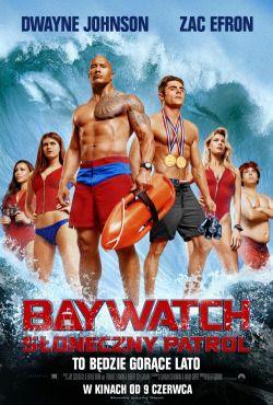 Baywatch. Słoneczny patrol / Baywatch