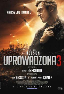 Uprowadzona 3 / Taken 3