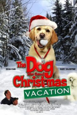 Pies, który uratował ferie / The Dog Who Saved Christmas Vacation