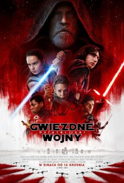 Gwiezdne wojny: Ostatni Jedi / Star Wars: The Last Jedi