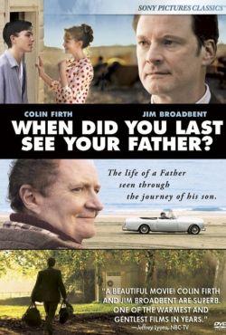 Kiedy po raz ostatni widziałeś ojca? / And When Did You Last See Your Father?