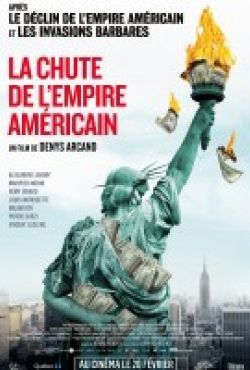 Upadek amerykańskiego imperium / La chute de l'empire américain