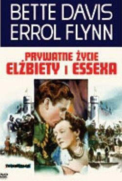 Prywatne życie Elżbiety i Essexa / The Private Lives of Elizabeth and Essex
