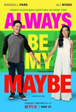 Chyba na pewno ty / Always Be My Maybe