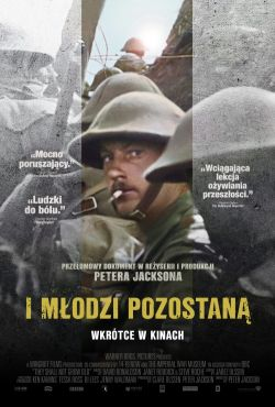 I młodzi pozostaną / They Shall Not Grow Old