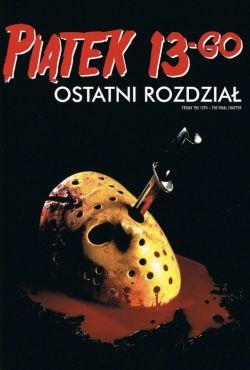 Piątek trzynastego IV: Ostatni rozdział / Friday the 13th: The Final Chapter