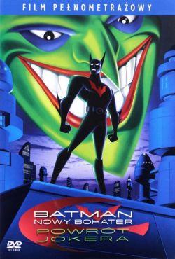 Batman: Powrót Jokera / Batman Beyond: Return of the Joker