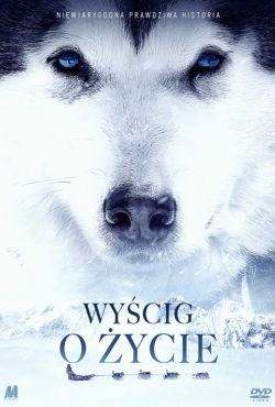 Wyścig o życie / The Great Alaskan Race