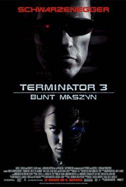 Terminator 3: Bunt maszyn / Terminator 3: Rise of the Machines