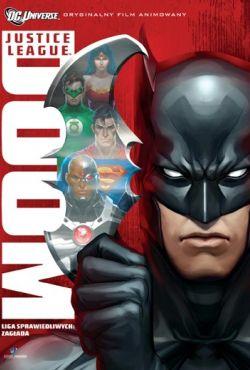 Liga Sprawiedliwych: Zagłada / Justice League: Doom