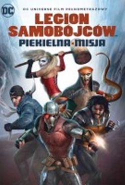 Legion samobójców: Piekielna misja / Suicide Squad: Hell To Pay