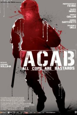 Gliniarze to dranie / A.C.A.B.: All Cops Are Bastards