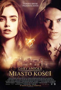 Dary Anioła: Miasto kości / The Mortal Instruments: City of Bones