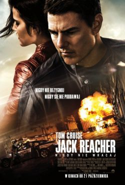 Jack Reacher: Nigdy nie wracaj / Jack Reacher: Never Go Back