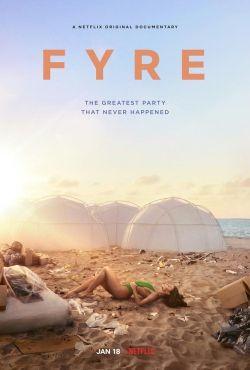 Fyre: Najlepsza impreza, która nigdy się nie zdarzyła / Fyre