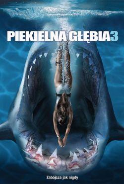 Piekielna głębia 3 / Deep Blue Sea 3