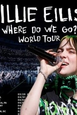 Billie Eilish:  Where Do We Go? World Tour Miami, Florida - March 9. 2020 Full Concert