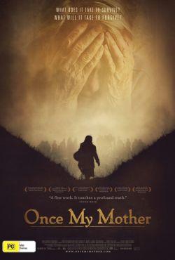 Niegdyś moja matka / Once My Mother