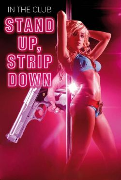 Wstań, rozbierz się / Stand Up Strip Down