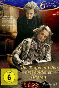 Diabeł z trzema złotymi włosami / Der Teufel mit den drei goldenen Haaren