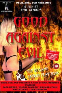 Dobro przeciw złu / Good Against Evil
