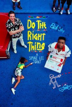 Rób, co należy / Do the Right Thing
