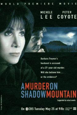 Morderstwo na cienistym wzgórzu / A Murder on Shadow Mountain