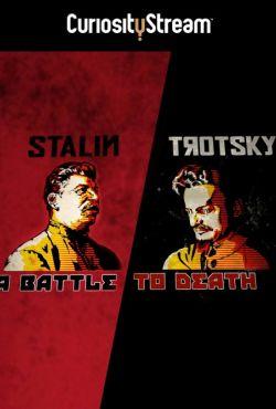 Stalin kontra Trocki - wojna światów / Staline - Trotski, le Tsar et le Prophéte