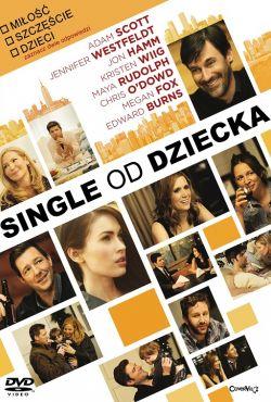 Single od dziecka / Friends with Kids