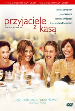 Przyjaciele z kasą / Friends with Money