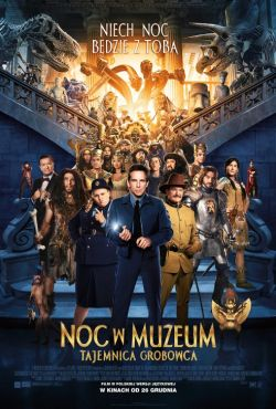 Noc w muzeum: Tajemnica grobowca / Night at the Museum: Secret of the Tomb