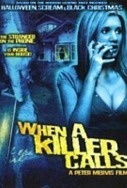 Kiedy dzwoni zabójca / When a Killer Calls