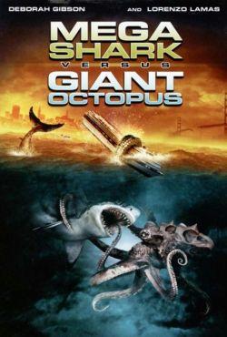 Megaszczęki kontra megamacki / Mega Shark vs. Giant Octopus