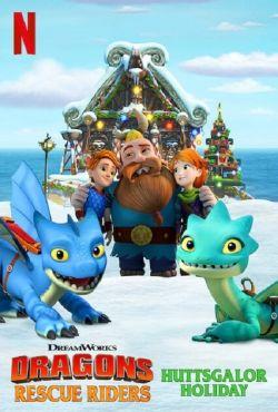 Jeźdźcy smoków: Załoga ratunkowa: Święta w Chatwielu / Dragons: Rescue Riders: Huttsgalor Holiday