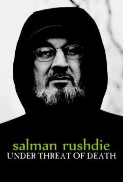 Salman Rushdie - ścigany przez śmierć / Salman Rushdie, Death on Trail