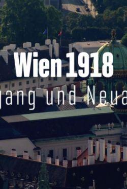Wiedeń 1918 - upadek imperium / Vienna 1918 - Collapse of an Empire