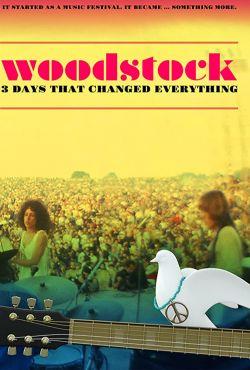 Woodstock: Trzy dni, które zmieniły wszystko