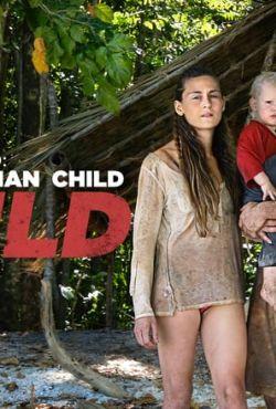 Ed Stafford z rodziną w dziczy / Ed Stafford: Man Woman Child Wild