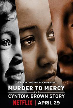 Zbrodnia i łaska: Historia Cyntoi Brown / Murder to Mercy: The Cyntoia Brown Story