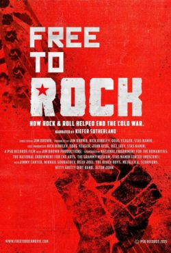 Jak rock and roll obalił mur berliński / Free to Rock: How Rock & Roll Brought Down the Wall