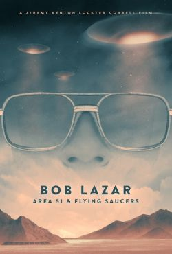 Bob Lazar: Strefa 51 i latające spodki / Bob Lazar: Area 51 & Flying Saucers
