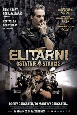 Elitarni - Ostatnie starcie / Tropa de Elite 2 - O Inimigo Agora É Outro