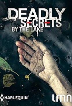 Tajemnice znad jeziora / Deadly Secrets by the Lake